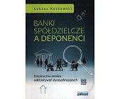 Szczegóły książki BANKI SPÓŁDZIELCZE ADEPONENCI
