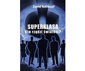 Szczegóły książki SUPERKLASA - KTO RZĄDZI ŚWIATEM?