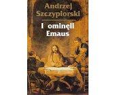 Szczegóły książki I OMINĘLI EMAUS