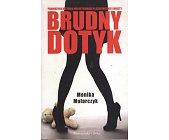 Szczegóły książki BRUDNY DOTYK