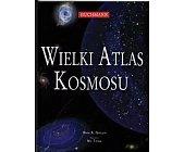 Szczegóły książki WIELKI ATLAS KOSMOSU