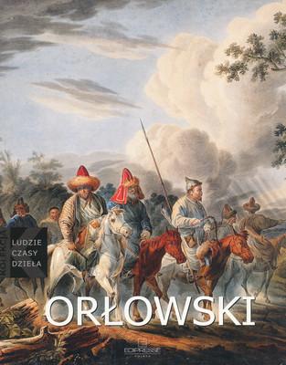 LUDZIE CZASY DZIEŁA - ALEKSANDER ORŁOWSKI (1777-1832)