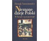 Szczegóły książki NIEZNANE DZIEJE POLSKI