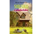 Szczegóły książki SIELSKO I DIABELSKO
