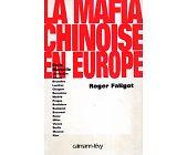 Szczegóły książki LA MAFIA CHINOISE EN EUROPE