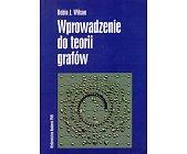 Szczegóły książki WPROWADZENIE DO TEORII GRAFÓW