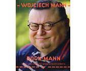 Szczegóły książki ROCK MANN CZYLI JAK NIE ZOSTAŁEM SAKSOFONISTĄ