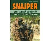 Szczegóły książki SNAJPER - UKRYTA BROŃ DOWÓDCY