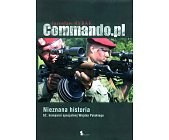 Szczegóły książki COMMANDO.PL - NIEZNANA HISTORIA 62. KOMPANII SPECJALNEJ WOJSKA POLSKIEGO