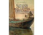 Szczegóły książki KATALOG ZBIORÓW MALARSTWA I RYSUNKU