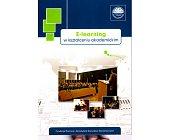 Szczegóły książki E-LEARNING W KSZTAŁCENIU AKADEMICKIM