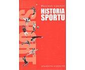 Szczegóły książki HISTORIA SPORTU