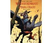 Szczegóły książki W POSZUKIWANIU PTAKA CZASU - RYCERZ BRAGON