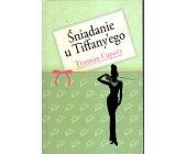 Szczegóły książki ŚNIADANIE U TIFFANY'EGO