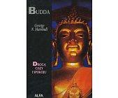 Szczegóły książki BUDDA. DROGĄ CISZY I SPOKOJU