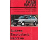 Szczegóły książki VW GOLF, VW JETTA. BUDOWA, EKLSPLOATACJA, NAPRAWA