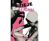 Szczegóły książki DZIEJE GRZECHU. SURREALIZM W KINIE POLSKIM