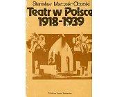 Szczegóły książki TEATR W POLSCE 1918-1939
