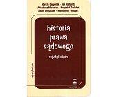 Szczegóły książki HISTORIA PRAWA SĄDOWEGO