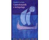 Szczegóły książki CZARNOKSIĘŻNIK Z ARCHIPELAGU