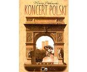 Szczegóły książki KONCERT POLSKI