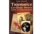 Szczegóły książki TAJEMNICE CARSKIEGO DWORU