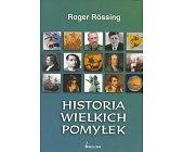 Szczegóły książki HISTORIA WIELKICH POMYŁEK