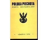 Szczegóły książki POLSKA PIECHOTA. ZARYS HISTORYCZNY