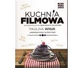 Szczegóły książki KUCHNIA FILMOWA
