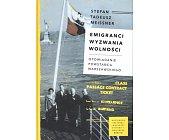 Szczegóły książki EMIGRANCI. WYZWANIA WOLNOŚCI