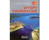 Szczegóły książki WYSPY CHORWACKIE