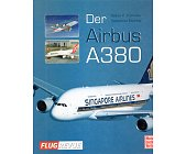 Szczegóły książki DER AIRBUS A 380