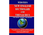 Szczegóły książki WEBSTER'S NEW ENGLISH DICTIONARY AND THESAURUS