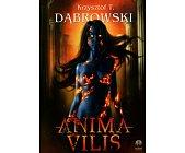 Szczegóły książki ANIMA VILIS