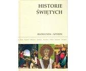 Szczegóły książki HISTORIE ŚWIĘTYCH - TOM 13 - RADEGUNDA - SZYMON