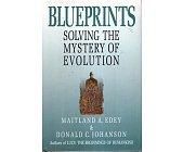 Szczegóły książki BLUEPRINTS . SOLVING THE MYSTERY OF EVOLUTION