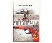 Szczegóły książki PARABELLUM - TOM 2 - HORYZONT ZDARZEŃ
