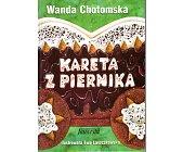 Szczegóły książki KARETA Z PIERNIKA