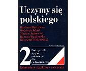 Szczegóły książki UCZYMY SIĘ POLSKIEGO - TOM 2