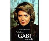 Szczegóły książki GABRIELA GABI KOWNACKA