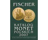 Szczegóły książki FISCHER - KATALOG MONET POLSKICH 2007