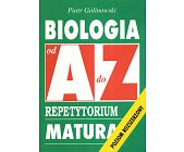 Szczegóły książki BIOLOGIA OD A DO Z - REPETYTORIUM MATURA