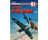 Szczegóły książki CURTISS P-36 HAWK CZ. 1 - MONOGRAFIE LOTNICZE 61
