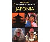 Szczegóły książki JAPONIA - PRZEWODNIK NATIONAL GEOGRAPHIC