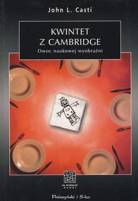 KWINTET Z CAMBRIDGE - OWOC NAUKOWEJ WYOBRAŹNI (NA ŚCIEŻKACH NAUKI)