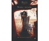 Szczegóły książki MOJRA. WOJNA WILKÓW - TOM 2