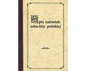 Szczegóły książki SPIS NAZWISK SZLACHTY POLSKIEJ