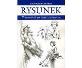 Szczegóły książki RYSUNEK - PRZEWODNIK PO SZTUCE RYSOWANIA