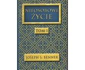 Szczegóły książki NIEOSOBOWE ŻYCIE - TOM 1