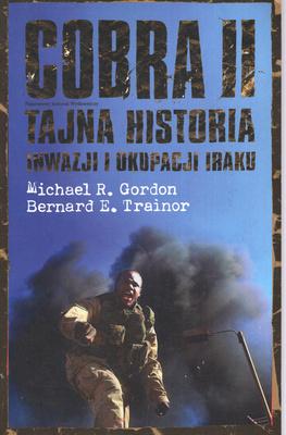 COBRA II. TAJNA HISTORIA INWAZJI I OKUPACJI IRAKU